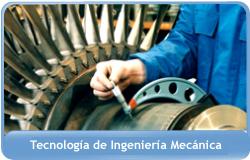 Tecnología de Ingeniería Mecánica
